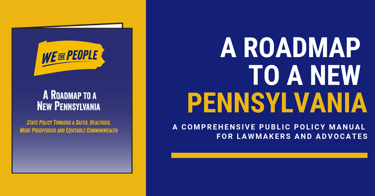 We the People Campaign Unveils Comprehensive Public Policy Roadmap State Road Map Pennsylvania on pennsylvania road map online, old pennsylvania colony map, pennsylvania state region, pennsylvania state road atlas, pennsylvania state gem, pennsylvania state budget, pennsylvania state climate, wilkinsburg pa street map, new york senate district map, pennsylvania state mineral, pennsylvania nj road map, penndot sr road map, clemson university road map, pennsylvania united states map, pennsylvania turnpike map pa, penna road map, pennsylvania state seal, university of washington road map, pennsylvania state route numbers, pennsylvania state river,